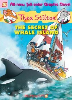 Thea Stilton 1: The Secret of Whale Island (Hardcover)