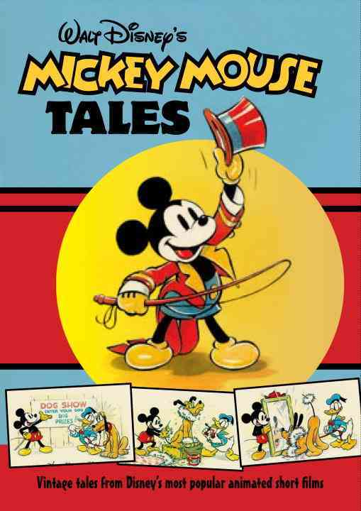 Walt Disney's Mickey Mouse Tales: Vintage Tales from Disney's Most Popular Animates Short Films (Hardcover)