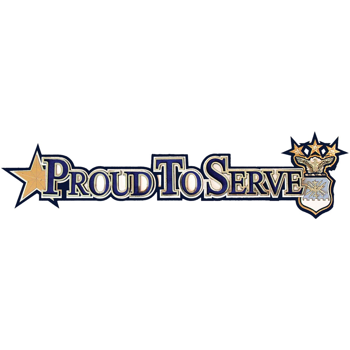 U.S. Air Force Diecut-Proud To Serve