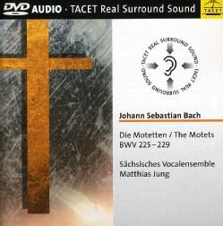 Saxon Vocal Ensemble - Bach: Motets Die Motetten, BWV 225-229