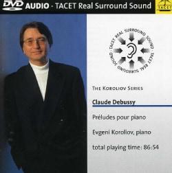 Evgeni Koroliov - Koroliov Series: Vol. 8: Debussy