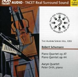 Auryn Quartet - Auryn Series: Vol. 25: Schumann Piano Quartet Op. 47, Piano Quintet Op. 44