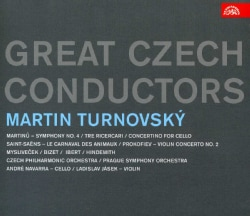MARTIN TURNOVSKY - GREAT CZECH CONDUCTORS