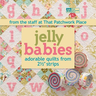 That Patchwork Place-Jelly Babies Adorable Quilts