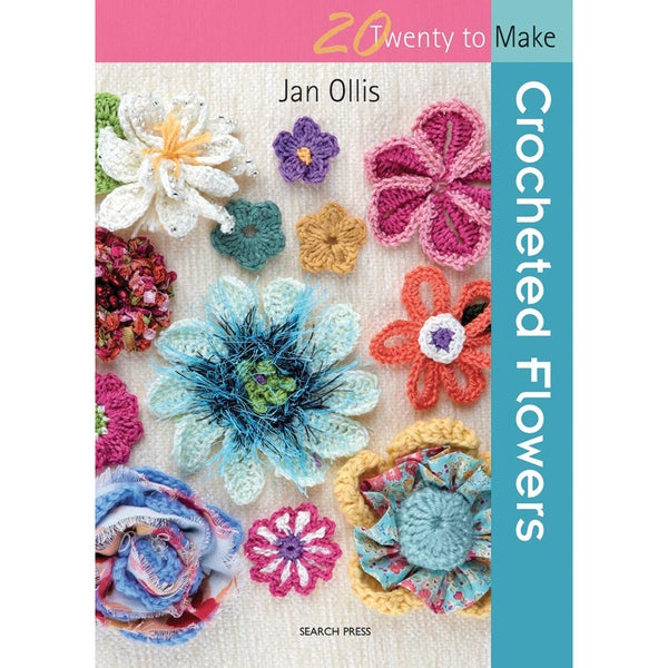 Search Press Books Crocheted Flowers (20 to Make) by Jan Ollis