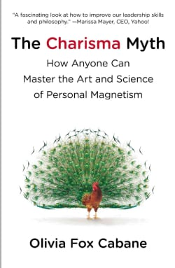 The Charisma Myth: How Anyone Can Master the Art and Science of Personal Magnetism (Paperback)