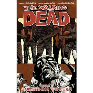 The Walking Dead Vol. 17: Something to Fear (Paperback)