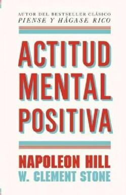 Actitud mental positiva (Paperback)