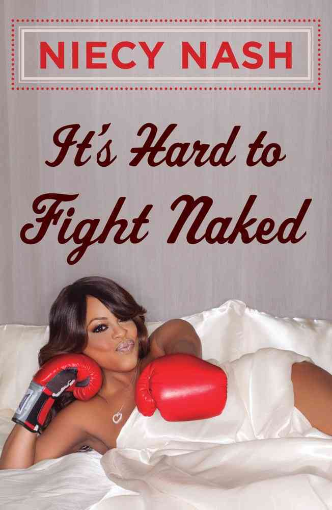 It's Hard to Fight Naked (Hardcover)