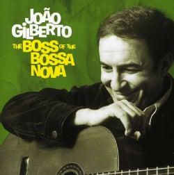 JOAO GILBERTO - BOSS OF THE BOSSA NOVA: COMPLETE 1958-61 RECORDING