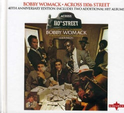 Bobby Womack - Across 110th Street (40th Anniversary Edition)