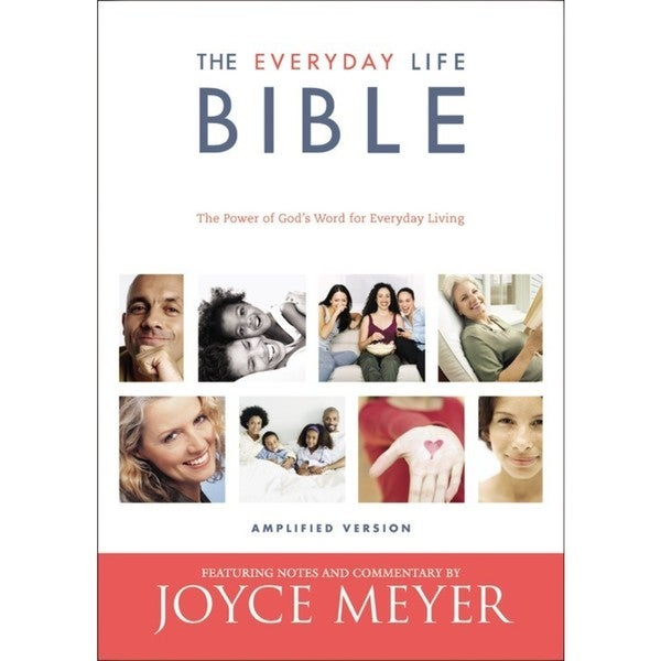 The Everyday Life Bible: Containing the Amplified Old Testament and the Amplified New Testament: Amplified Version (Paperback)