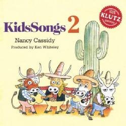 NANCY CASSIDY - KIDSSONGS 2