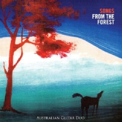 AUSTRALIAN GUITAR DUO - SONGS FROM THE FOREST