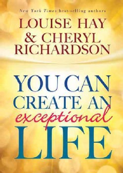 You Can Create an Exceptional Life (Paperback)