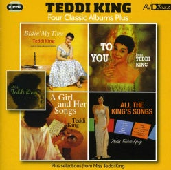 Teddi King - Bidin' My Time/To You/Girl & Her Songs/All The King's Songs