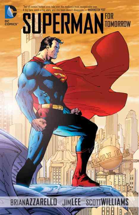 Superman for Tomorrow: For Tomorrow (Paperback)