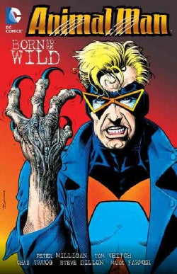 Animal Man 4: Born to Be Wild (Paperback)