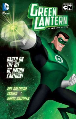 Green Lantern the Animated Series: The Animated Series (Paperback)