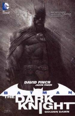 Batman - The Dark Knight: Golden Dawn (Paperback)