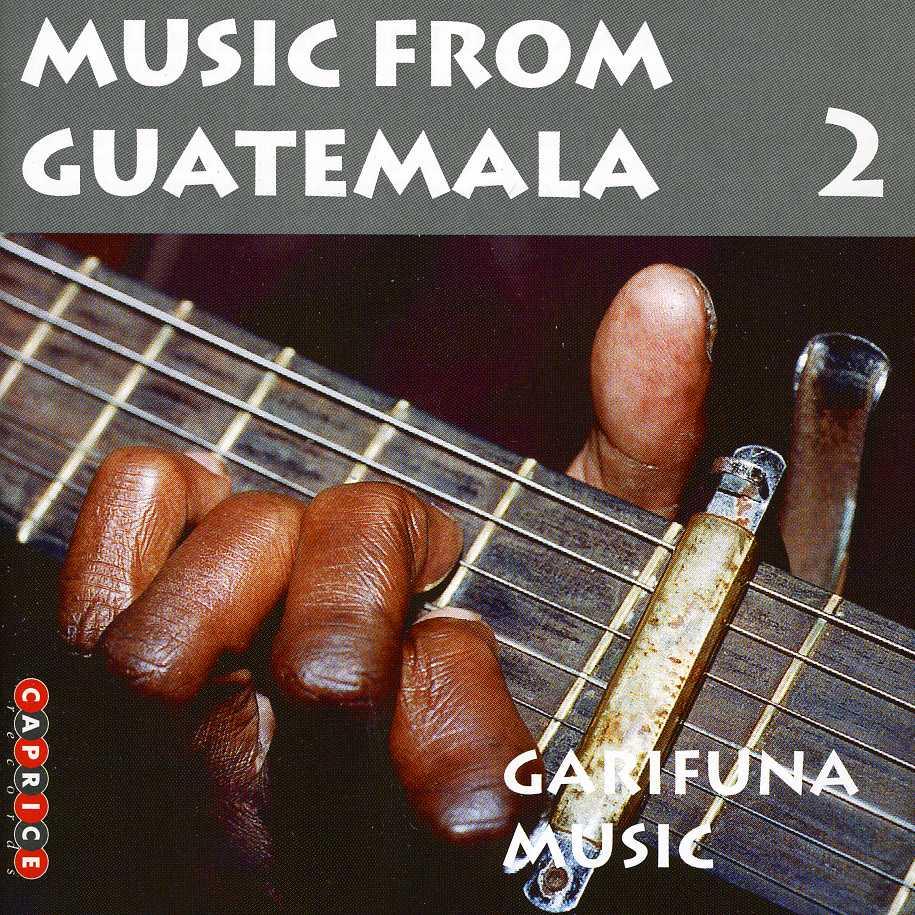 Various - Music from Guatemala: Vol. 2 Garifuna Music