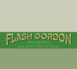 The Complete Flash Gordon Library 4: Flash Gordon: Kang the Cruel (Hardcover)