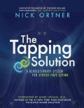 The Tapping Solution: A Revolutionaly System for Stress-Free Living (Hardcover)