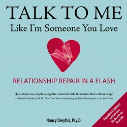 Talk to Me Like I'm Someone You Love: Relationship Repair in a Flash (Paperback)