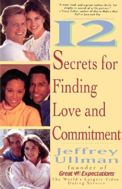12 Secrets for Finding Love and Commitment (Paperback)