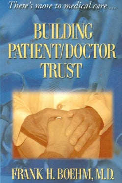 "essays on building trust with patients For therapeutic clinician–patient relationships4 because illness can make pa-  tients feel  allows you to collaborate with the patient and build a healing  relationship  papers or standing to leave the room, you can say, ""we need to  stop now."