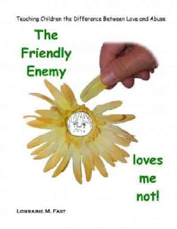 The Friendly Enemy Loves Me Not (Paperback)