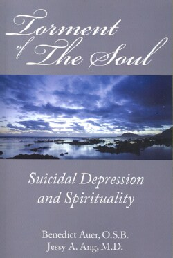Torment of the Soul: Suicidal Depression and Spirituality (Paperback)