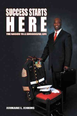 Success Starts Here: The Basics to a Successful Life (Paperback)