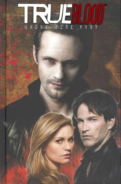 True Blood 4: Where Were You? (Hardcover)