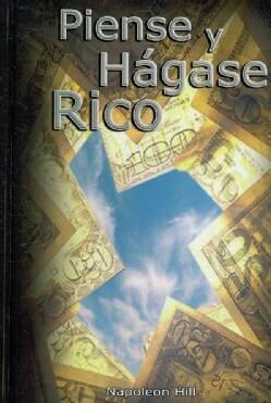 Piense Y Hagase Rico / Think and Grow Rich (Hardcover)
