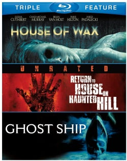 House Of Wax/Return To House On Haunted Hill/Ghost Ship (Blu-ray Disc)
