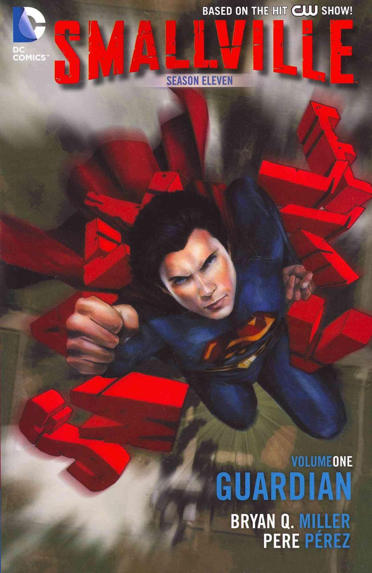 Smallville Season Eleven 1: The Guardian (Paperback)