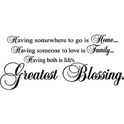 'Having Somewhere To Go Is Home' Vinyl Wall Art Lettering