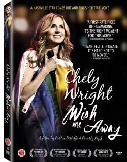 Chely Wright: Wish Me Away (DVD)