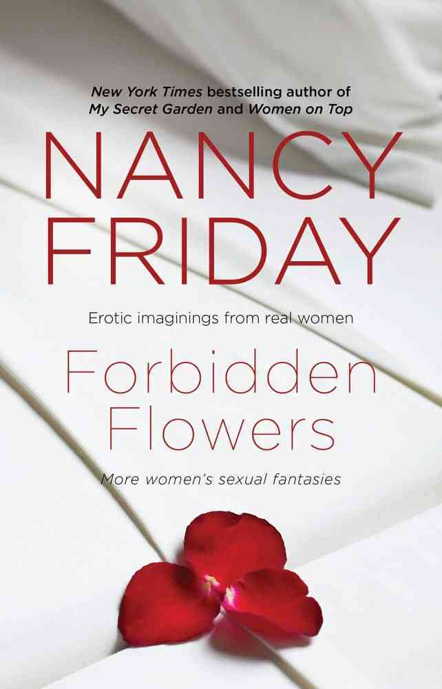 Forbidden Flowers: More Women's Sexual Fantasies (Paperback)