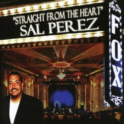 SAL PEREZ - STRAIGHT FROM THE HEART
