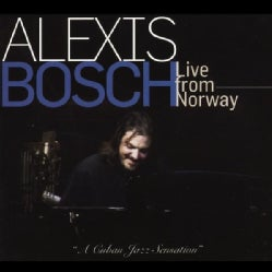 ALEXIS BOSCH - LIVE FROM NORWAY