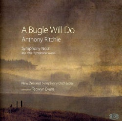 Anthony Ritchie - Ritchie: A Bugle Will Do