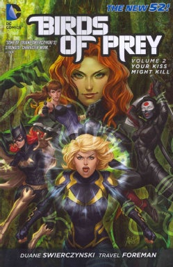 Birds of Prey 2: Your Kiss Might Kill  (Paperback)