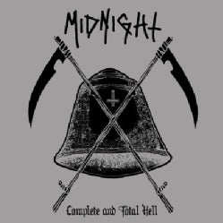 Midnight - Complete & Total Hell (Parental Advisory)