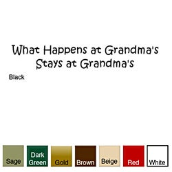 What Happens at Gramdma's Stays at Grandma's' Vinyl Wall Art Decal