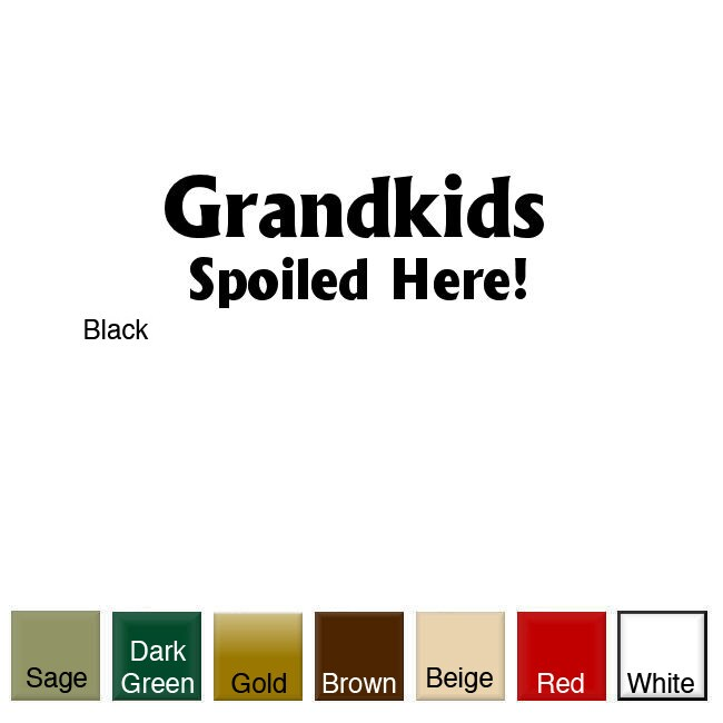 'Grandkids Spoiled Here' Vinyl Wall Art Decal