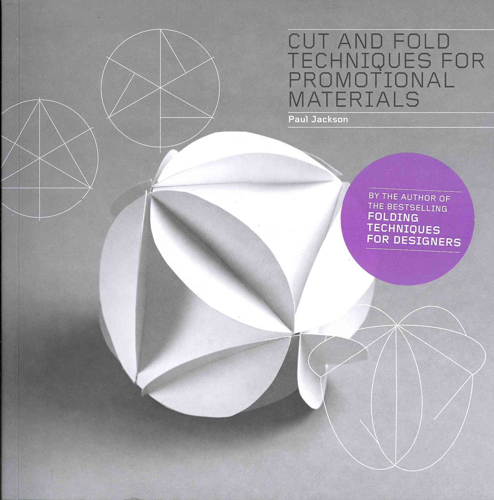 Cut and Fold Techniques for Promotional Materials (Paperback)