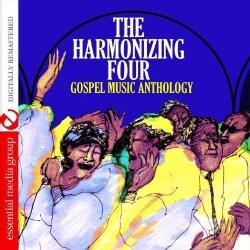 HARMONIZING FOUR - GOSPEL MUSIC ANTHOLOGY: THE HARMONIZING FOUR