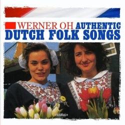 WERNER OH - AUTHENTIC DUTCH FOLK SONGS